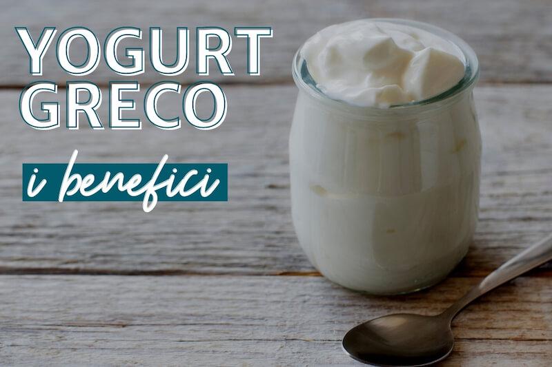 I benefici delle yogurt greco