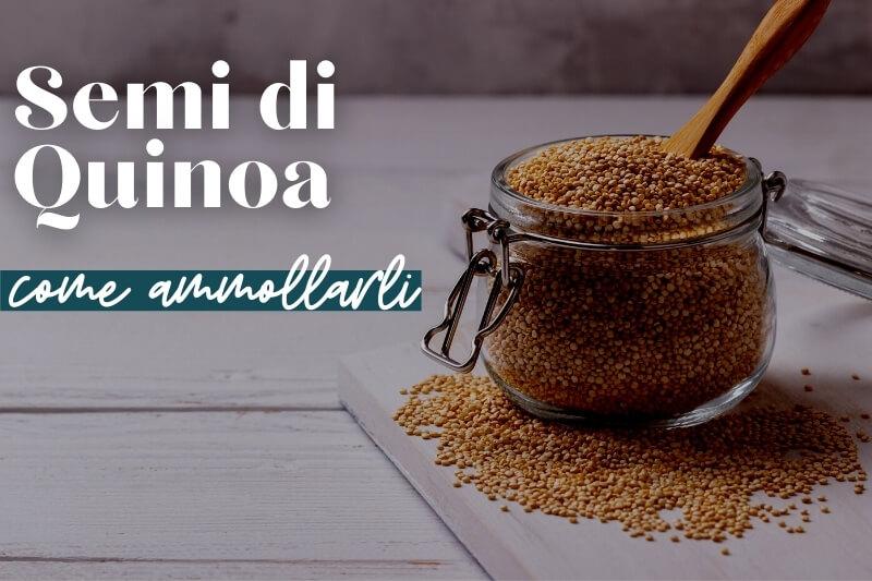 Come ammollare la quinoa