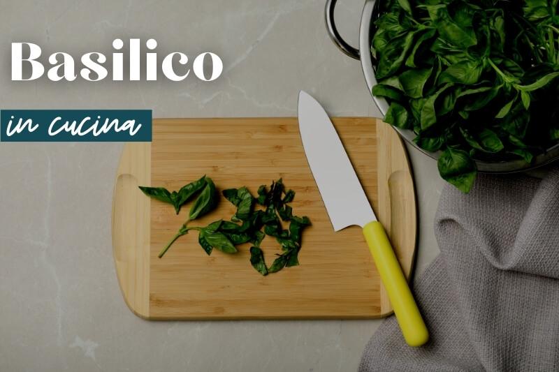 basilico in cucina