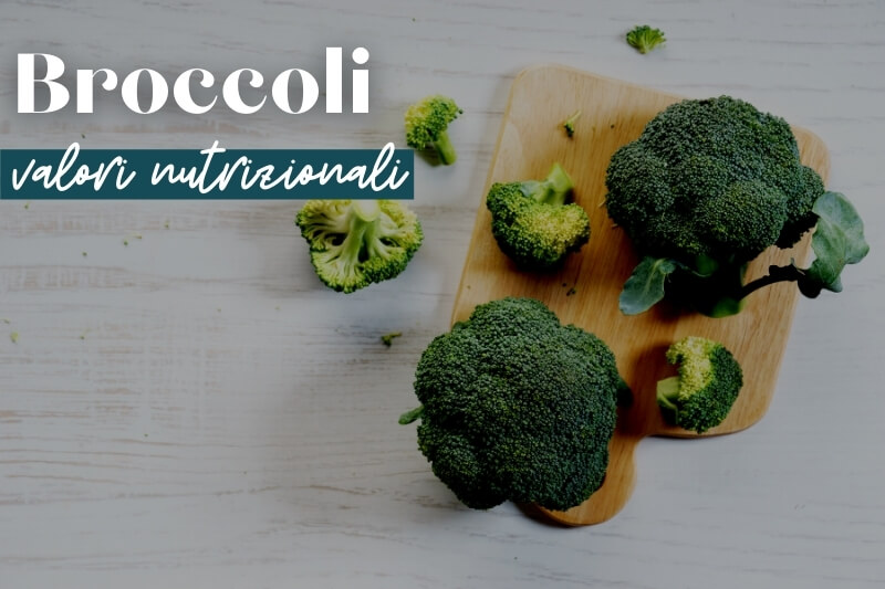 valori nutrizionali dei broccoli