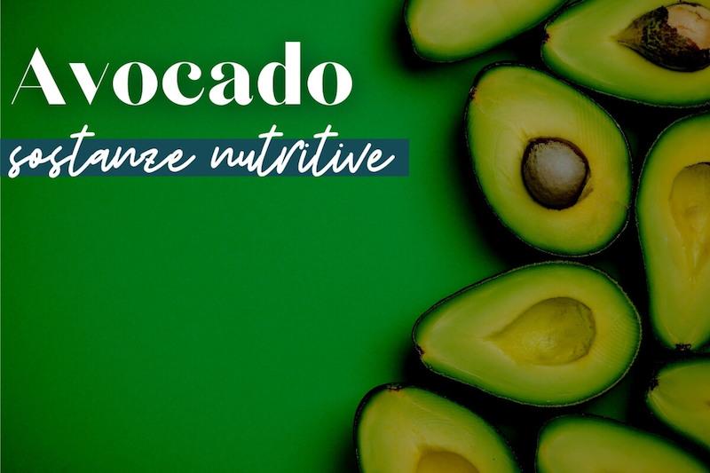 avocado sostanze nutritive